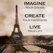 Fine Art Photos Posters - Paris Eiffel Tower Sepia Photography - Paris Eiffel Tower Typography Life Quotes Poster by Kathy Fornal