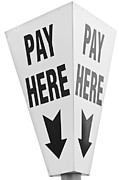 Pay Here Posters - Pay Here Poster by Karl Wilson