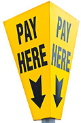 Pay Here Posters - Pay Here Yellow Poster by Karl Wilson