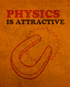 Attractive Framed Prints - Physics is Attractive Nerd Humor Poster Art Framed Print by Design Turnpike