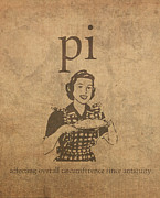 Humor Mixed Media Posters - Pi Affecting Overall Circumference Since Antiquity Humor Poster Poster by Design Turnpike