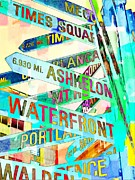 Street Signs Digital Art Posters - Places in Color Poster by Cathie Tyler
