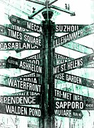 Street Signs Digital Art Posters - Places to go  Poster by Cathie Tyler