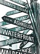 Street Signs Digital Art Posters - Places to see Poster by Cathie Tyler