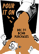 Vintage Art - Pour It On December 7th Bond Purchases by War Is Hell Store