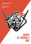 Proud To Be English Happy St George Greeting Card Print by Aloysius Patrimonio