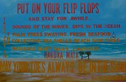 Thoughts Prints - Put On Your Flip Flops Print by Patti Schermerhorn
