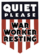 Worker Mixed Media Posters - Quiet Please War Worker Resting  Poster by War Is Hell Store