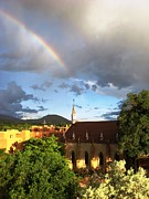 Basilica Of St Francis Posters - Rainbow Above The Loretto Chapel - Sante Fe - New Mexico Poster by Rebecca K Williams