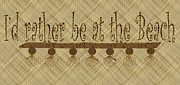 Kate Farrant - Rather be at the Beach sign