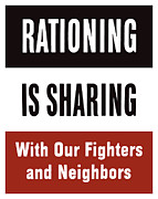 Featured Prints - Rationing Is Sharing Print by War Is Hell Store