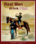 Zinfandel Posters - Real Men Poster by Evan Falcone