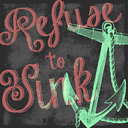 Brandi Fitzgerald Mixed Media - Refuse to Sink The Minty Anchor by Brandi Fitzgerald