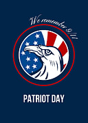 Remember 911 Patriots Day Poster Print by Aloysius Patrimonio