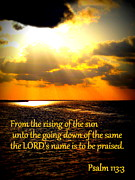 Bible Verse Canvas Art Prints Prints - Rising of the Sun Print by Sheri McLeroy