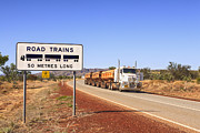 Road Sign Prints - Road Train Warning Sign and Roadtrain Just Passing By Print by Colin and Linda McKie