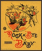 Plaque Drawings Prints - Rock a Bye Baby Sign with Cradle in Tree Branch.  Print by Pierpont Bay Archives