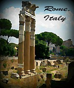 Roman Columns Painting Prints - Rome Italy Poster Print by John Malone