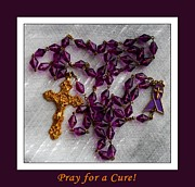 Rosary Framed Prints - Rosary Beads - Pray for a Cure Framed Print by Barbara Griffin