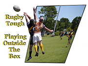 Rugby League Posters - Rugby Tough Playing Outside the Box Poster by Laurence Phipps