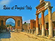 Halifax Digital Art Posters - Ruins at Pompeii Italy Poster by John Malone