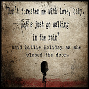 Quotes Digital Art - Said Billie Holiday by Cinema Photography