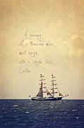 Sailing Ship Mixed Media Prints - Sailing II with a quote Print by Angela Doelling AD DESIGN Photo and PhotoArt