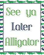 Jaime Friedman - See Ya Later Alligator Poster