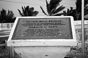 Mile Road Posters - Seven-mile Bridge Bernie C Papy Dedication Plaque Marathon Key Florida Keys Usa Poster by Joe Fox