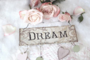 Decor Photography Prints - Shabby Chic Cottage Pink Roses With Dream Words - Shabby Chic Dreamy Romantic Photos Print by Kathy Fornal
