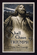Doughboy Photo Posters - Shall Chaos Triumph - W W 1 - 1919 Poster by Daniel Hagerman