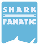 Fanatic Digital Art Prints - Shark fanatic Print by Shawn Hempel