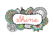 Positivity Framed Prints - Shine Part 2 Framed Print by Susan Claire
