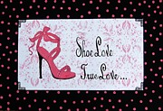 Cindy Micklos - Shoe Love True Love...