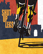 Sassan Filsoof Framed Prints - Shut Up Legs Tour de France Poster Framed Print by Sassan Filsoof