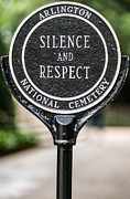 Sign Photo Posters - Silence and Respect Poster by Steve Gadomski
