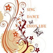 Friendly Digital Art - Sing Dance Enjoy by Florene Welebny