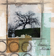 Collage Mixed Media Prints - Sometimes Print by Linda Woods