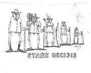 Featured Drawings - Stare Decisis by Roger Swezey