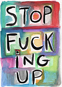 Humor Mixed Media Posters - Stop Poster by Linda Woods