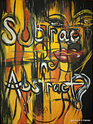 Adriana J Garces Paintings - Subtract the Abstract? by Adriana Garces