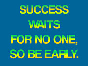 Twist Posters - Success Waits For No One Poster by Jera Sky