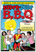 Diploma Originals - Super-Dude B.B.Q. by Ray Simpson