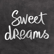 Chalkboard Posters - Sweet Dreams Poster by Linda Woods
