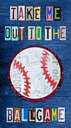 Take-out Mixed Media Prints - Take Me Out to the Ballgame License Plate Art Lettering Vintage Recycled Sign Print by Design Turnpike
