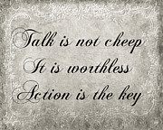 Poem Mixed Media - Talk Is Not Cheep It Is Worthless - Action Is Key - Poem - Emotion by Andee Photography