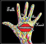 Sign Language Digital Art Prints - Talk to the Hand Print by Eloise Schneider
