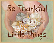 Robie Benve Prints - Thankful for Little Things Print by Robie Benve