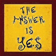 Affirmation Digital Art Posters - The Answer Poster by RC deWinter