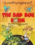 Author Mixed Media Prints - The Bad Bug Book Cover Print by Paul Calabrese